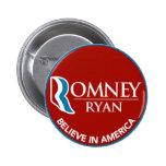 Romney Ryan Believe In America Round Red Pinback Button