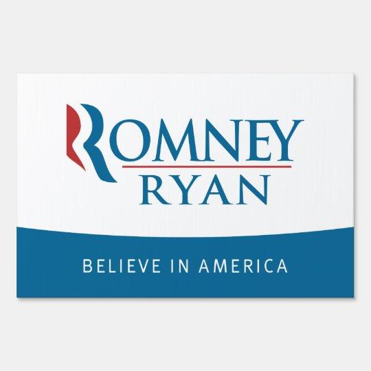 Romney Ryan Believe in America Yard Sign