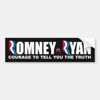 Romney - Ryan - Courage to tell you the truth. Bumper Sticker