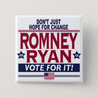 Romney Ryan Real Hope 2012 2 Inch Square Button