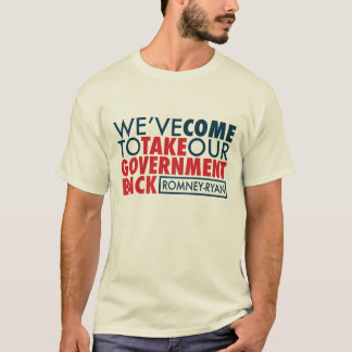 Romney-Ryan Take Government Back T-Shirt