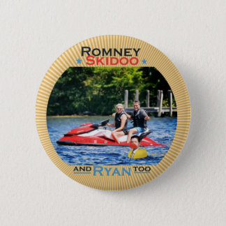 Romney Skidoo and Ryan, too 2 Inch Round Button