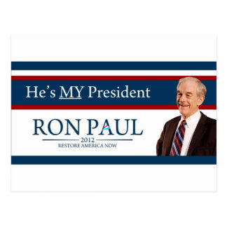Ron Paul 2012 He's My President Postcard