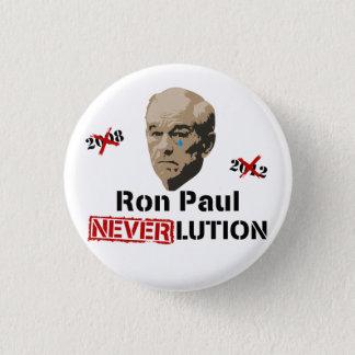 Ron Paul 2012 Revolution Neverlution 1 Inch Round Button