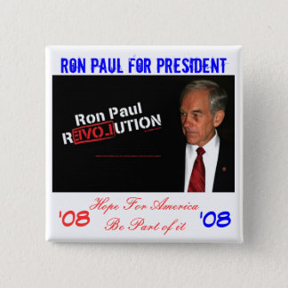 ron paul banner, Ron Paul for President , Hope ... 2 Inch Square Button