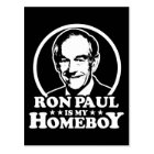 Ron Paul Is My Homeboy Postcard