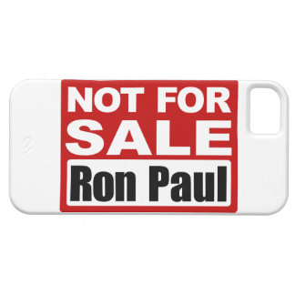 Ron Paul is Not For Sale Sign iPhone 5 Case