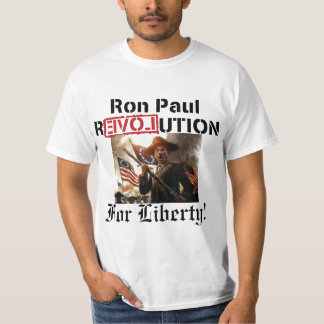 Ron Paul Revolution for Liberty! T-Shirt