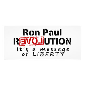Ron Paul rEVOLution It s a message of Liberty Custom Invitation