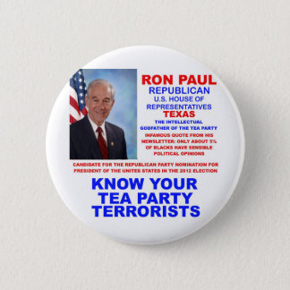Ron Paul Tea Party Terrorist Republican Texas 2 Inch Round Button