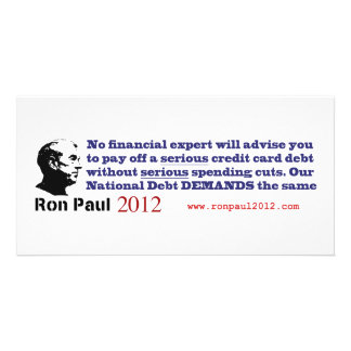 Ron Paul The National Debt Demands Serious Cuts Personalized Photo Card