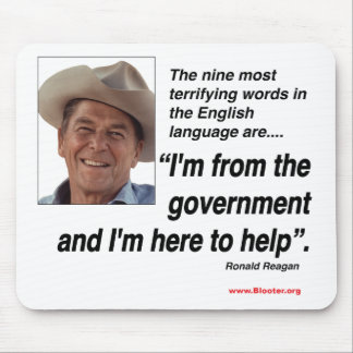 Ronald Reagan - ( Most Terrifying Words Mouse Pad
