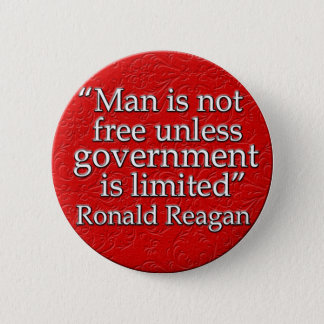 Ronald Reagan Quote 2 Inch Round Button