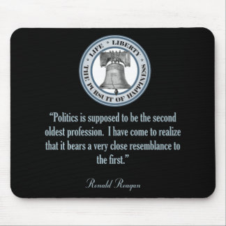 Ronald Reagan Quote (The Oldest Profession) Mouse Pad