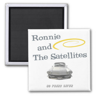 Ronnie and The Satellites Magnet