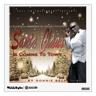 "Ronnie Bell ""Santa Claus Is Coming To Town"" Cover Wall Sticker"