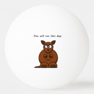 Roo this Day Angry Kangaroo Cartoon Ping Pong Ball