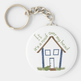 Roof over my head keychain