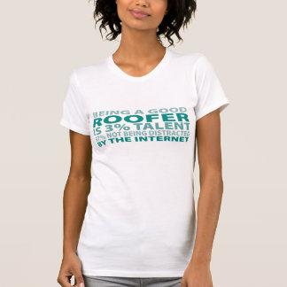 Roofer 3% Talent T-Shirt