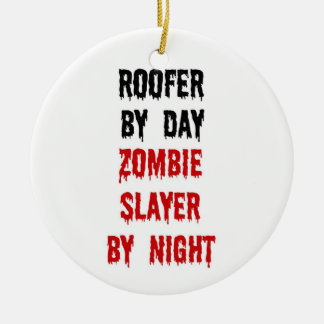 Roofer Zombie Slayer Ceramic Ornament