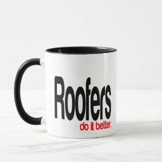 Roofers do it Better Mug