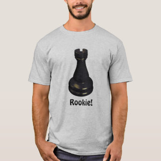 ROOKIE! Rook Chess Piece T-Shirt