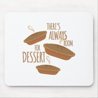 Room For Dessert Mouse Pad