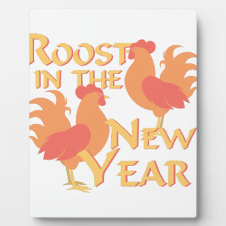 Roost In New Year Plaque