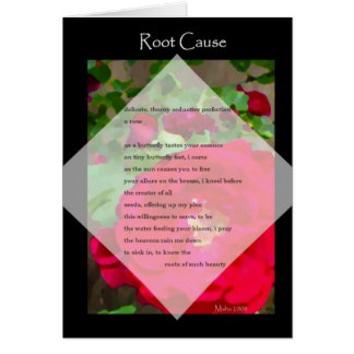 """""""Root Cause"""" ~ poetic floral art note card"""