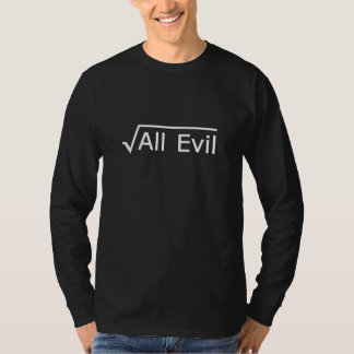 Root of All Evil - Funny Math Expression T-Shirt