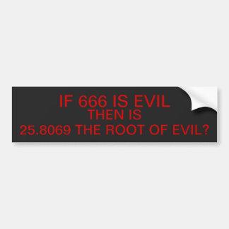 Root of Evil Bumper Sticker