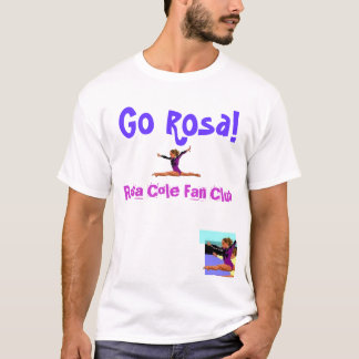 Rosa Cole Fan Club - Customized T-Shirt