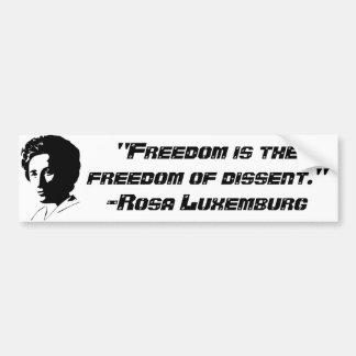 "Rosa Luxemburg ""Freedom of dissent"" Bumper Sticker"