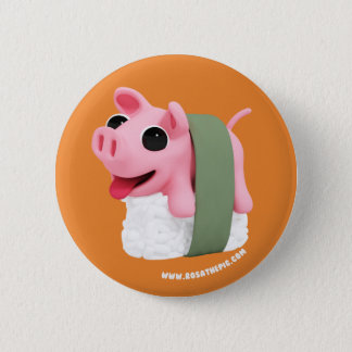 Rosa the Pig are a sushi 2 Inch Round Button