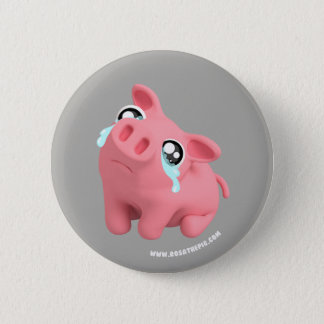 Rosa the Pig crying 2 Inch Round Button