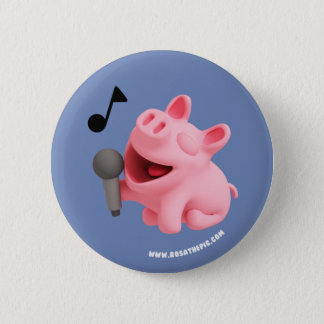 Rosa the Pig does Karaoke 2 Inch Round Button