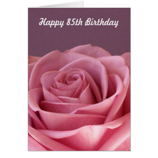 Rose 85th Birthday Card