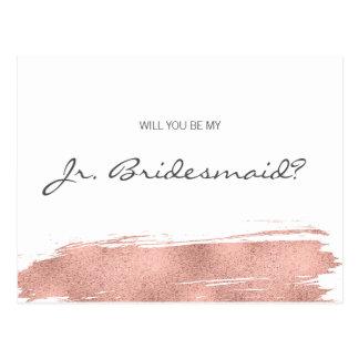 Rose Gold Brushstroke Be My Jr. Junior Bridesmaid Postcard