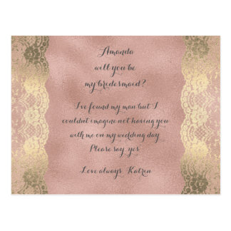 Rose Gold Foxier Lace  Will You Be My Bridesmaid Postcard