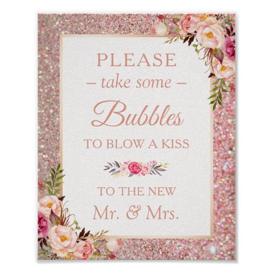 Rose Gold Glitter Floral Please Take Bubbles Sign