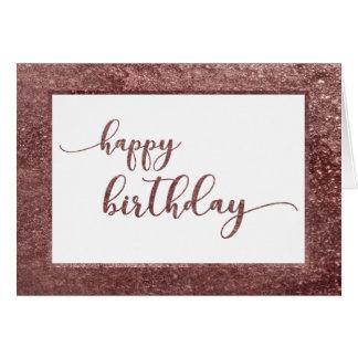 Rose Gold Glitter Happy Birthday Card
