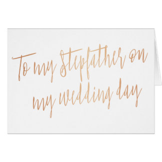 "Rose Gold ""To my stepfather on my wedding day"" Card"