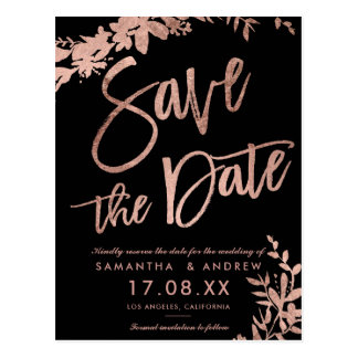 Rose Gold typography floral black save the date Postcard