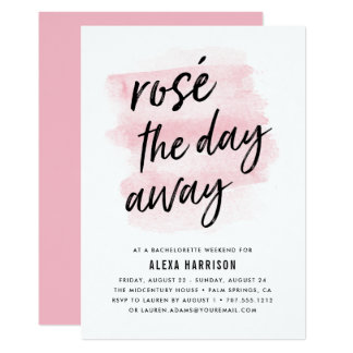 Rosé The Day Away Bachelorette Weekend Invitation