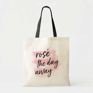 Rosé the Day Away Tote Bag