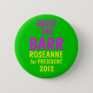 Roseanne Barr 2012 2 Inch Round Button