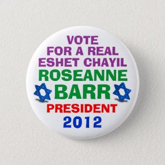 Roseanne Barr for President button