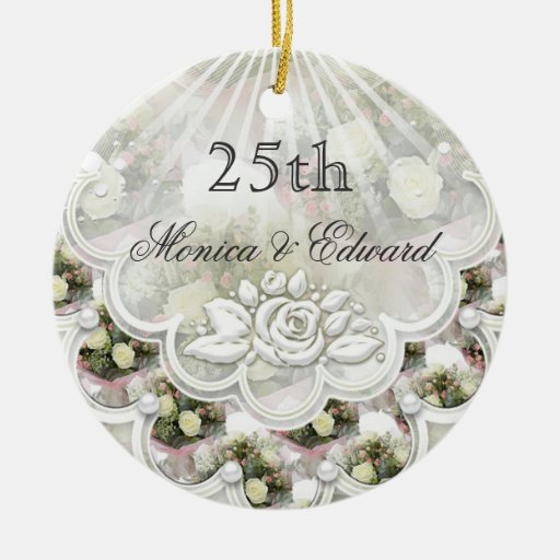 Roses And Laces 25th Wedding Anniversary Ornament Zazzle
