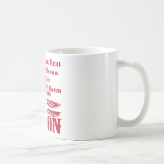 Roses Are Red Bacon Is Kinda Red Too BACON Coffee Mug