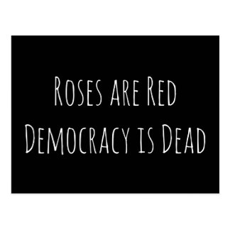Roses Are Red, Democracy Is Dead Postcard